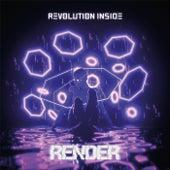 Revolution Inside by Render