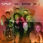 NO SMOKE VOL. 2 by Nine8
