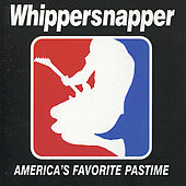 America's Favorite Pastime de Whippersnapper