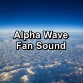 Alpha Wave Fan Sound by Brown Noise