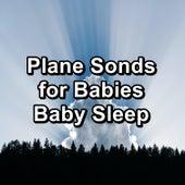 Plane Sonds for Babies Baby Sleep by Rain Sounds (2)