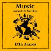 Music Around the World by Etta James by Etta James