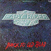 Back to Old Road von Easy Rider