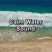 Calm Water Sound von Meditation (1)