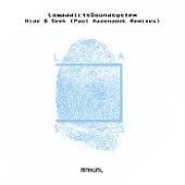 Hide & Seek (Paul Hazendonk Remixes) by Lowaddictssoundsystem