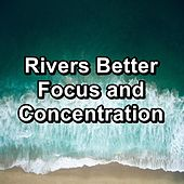Rivers Better Focus and Concentration von Yoga