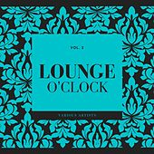 Lounge O'clock, Vol. 3 by Various Artists