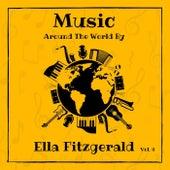 Music Around the World by Ella Fitzgerald, Vol. 4 von Ella Fitzgerald