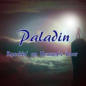 Knockin' on Heaven's Door de Paladin