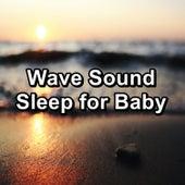 Wave Sound Sleep for Baby von Sea Waves Sounds