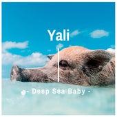 Deep Sea Baby by Yali