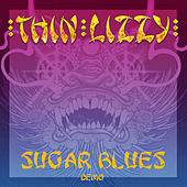 Sugar Blues (Demo) by Thin Lizzy