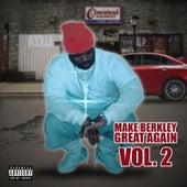 Make Berkley Great Again, Vol. 2 by Faze