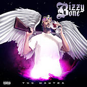 The Mantra by Bizzy Bone
