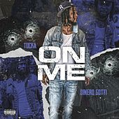 On Me (feat. Dinero Gotti) by Tucka