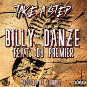 Take a Step (feat. DJ Premier) von Billy Danze
