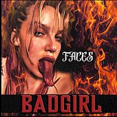 Bad Girl by Faces