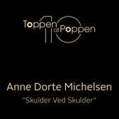 Skulder Ved Skulder by Anne Dorte Michelsen