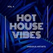 Hot House Vibes, Vol. 4 de Various Artists