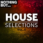 Nothing But... House Selections, Vol. 11 von Various Artists