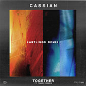 Together (feat. Thandi Phoenix) [Lastlings Remix] by Cassian