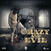 Crazy and Evil de Prince Swanny