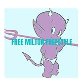 Free Milton Freestyle by Finesse