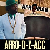 Afro-D-Z-Acc by Afroman
