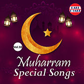 Muharram Special Songs, Vol. 10 by Various Artists