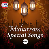 Muharram Special Songs, Vol. 9 by Various Artists