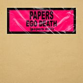 Ego Death (Papers Edit) di The Papers