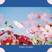 Ting A Ling by Various Artists