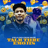 Talk Thru Emojis (feat. Atm Lil Zay & Young Jd) de TreeDogg Mr. ATM