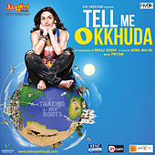 Tell Me O KKhuda by Various Artists