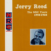NRC: Jerry Reed, The NRC Years, 1958-1960 de Jerry Reed