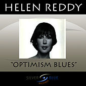 Optimism Blues de Helen Reddy