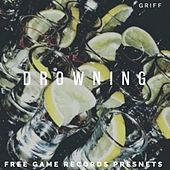 Drowning by Griff