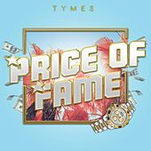 Price of Fame by The Tymes