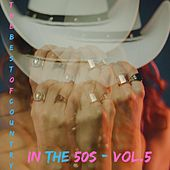 The best of country in the 50s - Vol.5 von Various Artists