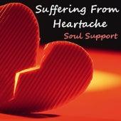 Suffering From Heartache Soul Support de Various Artists