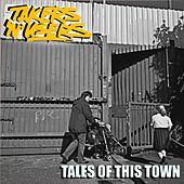 Tales of This Town by The Takers