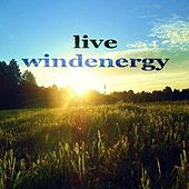 Live Windenergy (Inspriring House Music Compilation) de Various Artists
