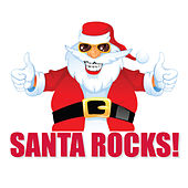 Santa Rocks by Santa Claus
