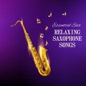 Relaxing Saxophone Songs de Essential Band