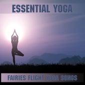 Fairies Flight Yoga Songs (Instrumental) de Essential Band