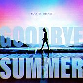 Goodbye Summer von Edge of Silence
