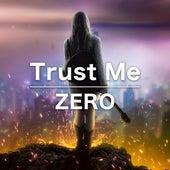 Trust Me by Zero