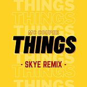 Things (Remix) di Skye