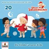 020/Die Kinder unserer Erde von Unser Sandmännchen