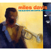 The Blue Note And Capitol Recordings by Miles Davis